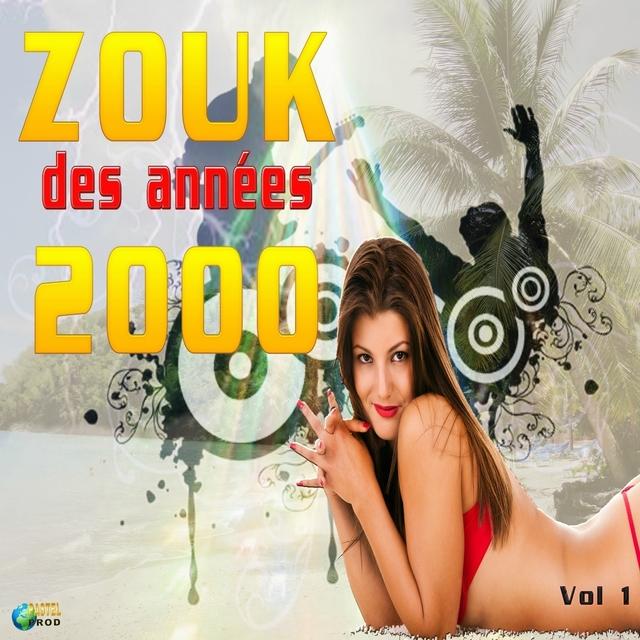 Zouk des années 2000, vol. 1