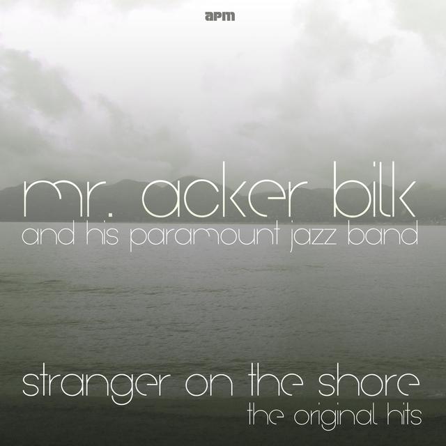 Stranger On the Shore - the Original Hits