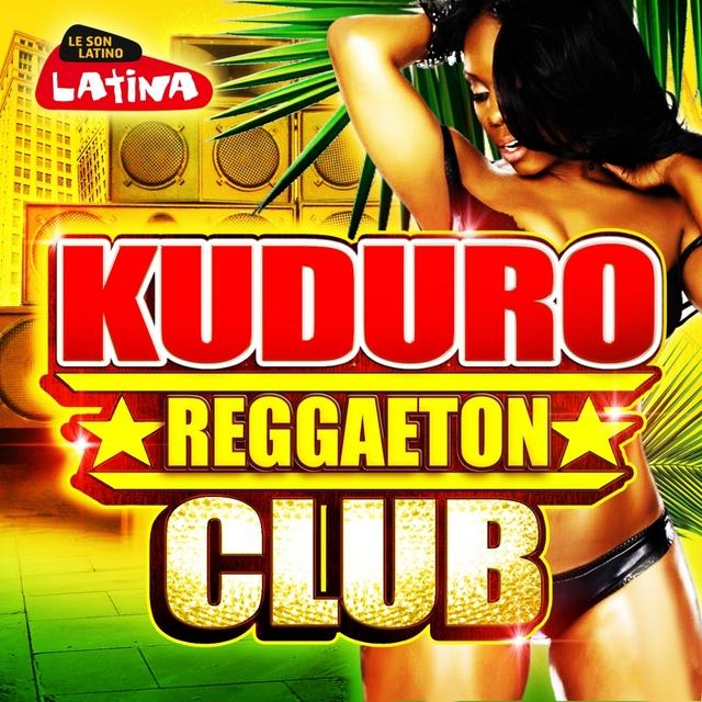 Couverture de Kuduro Reggaeton Club