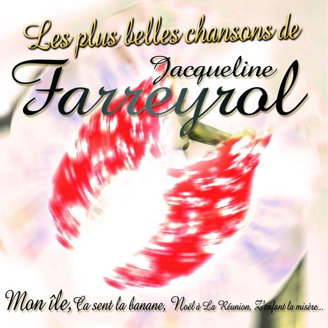 Les plus belles chansons de Jacqueline Farreyrol