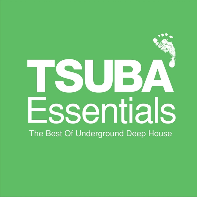 Tsuba Essentials: The Best of Underground Deep House