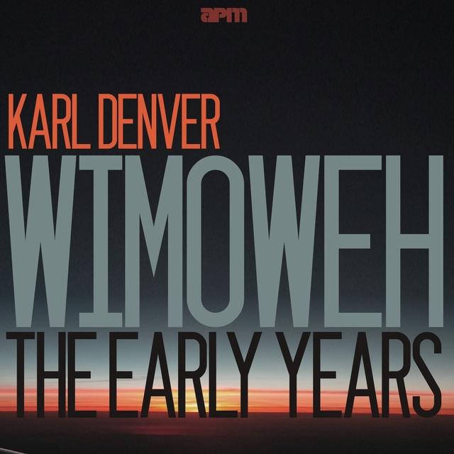 Wimoweh - The Early Years