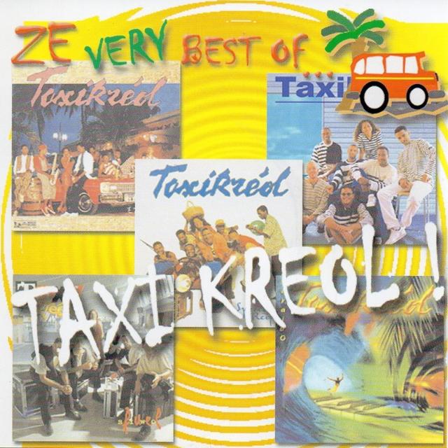 Ze Very Best of Taxi Kréol