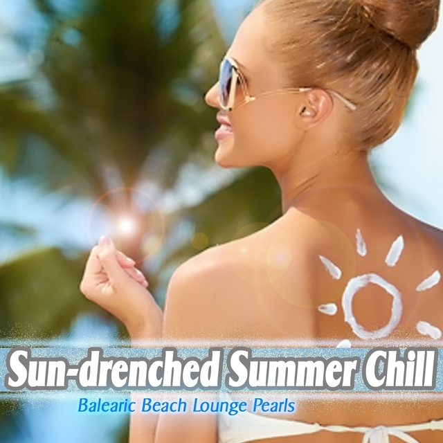 Couverture de Sun-drenched Summer Chill