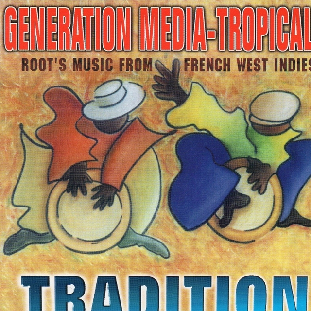 Generation Media Tropical Tradition