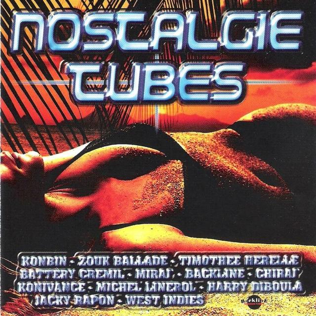 Nostalgie tubes