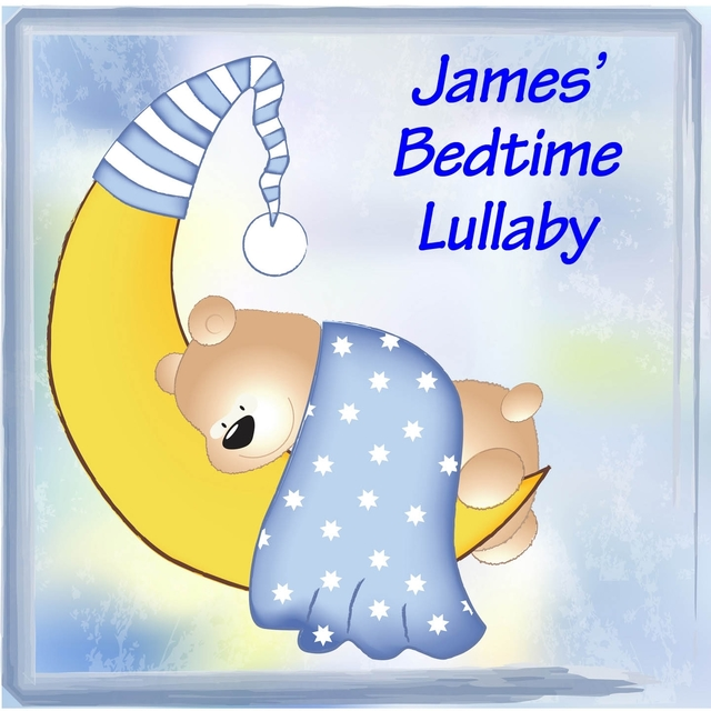 James' Bedtime Lullaby