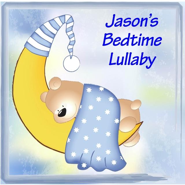 Jason's Bedtime Lullaby