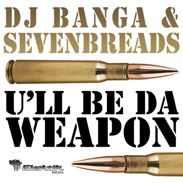 U'll Be Da Weapon