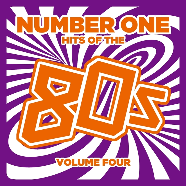 Number 1 Hits of the 80s, Vol. 4