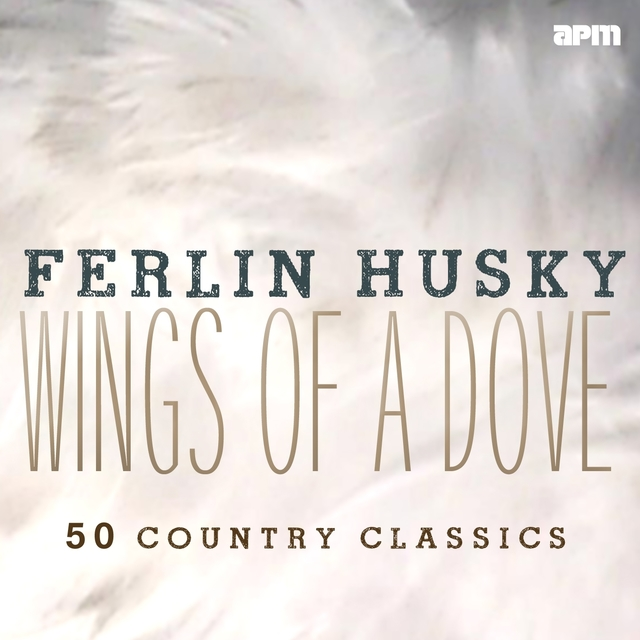 Wings of a Dove - 50 Country Classics