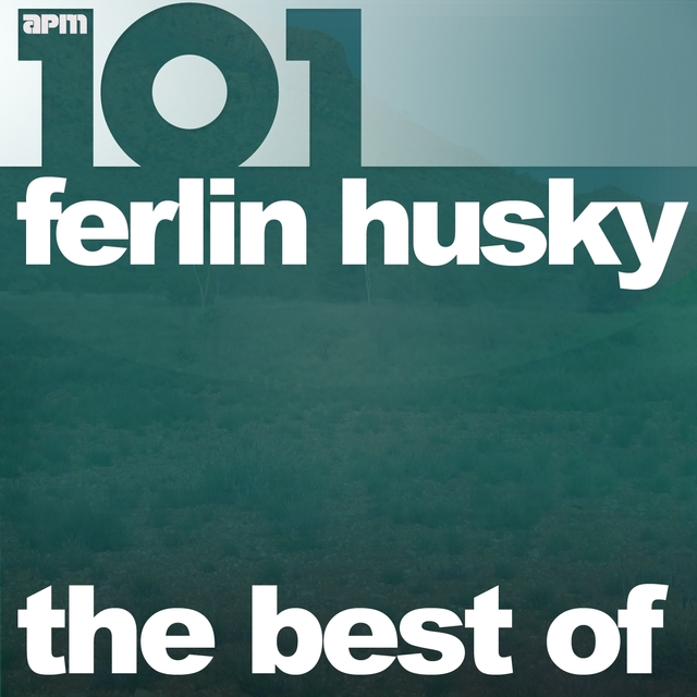 101 - The Best of Ferlin Husky