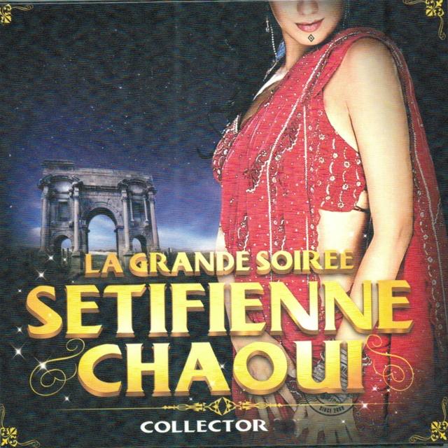 Couverture de La grande soirée Sétifienne Chaoui