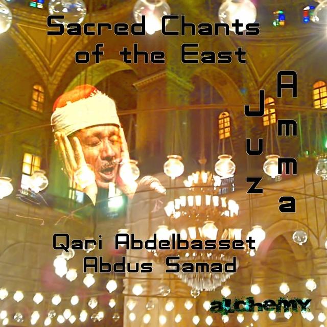 Sacred Chants of the East