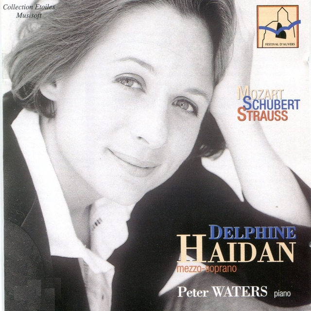 Mozart, Schubert & Strauss: Delphine Haidan
