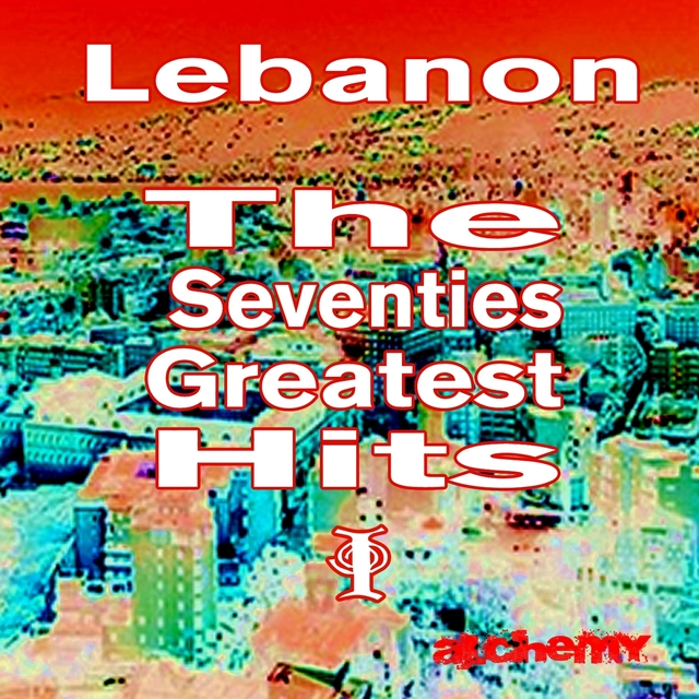 Lebanon - Greatest Hits of the Seventies, Vol. 1