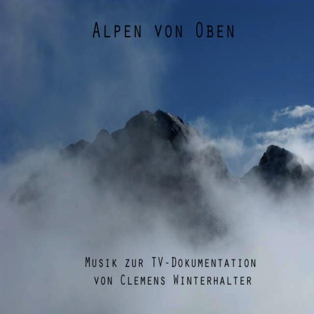 Musik aus 'die Alpen von oben'
