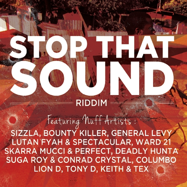 Couverture de Stop That Sound Riddim