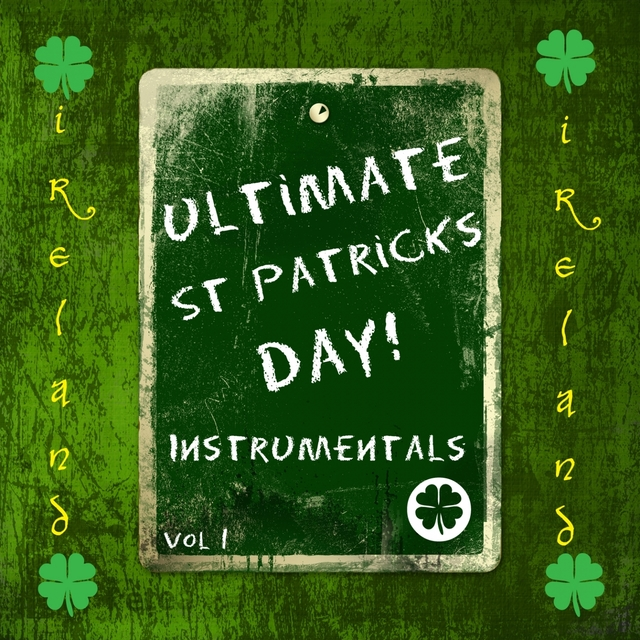 Ultimate St Patrick's Day!, Vol. 1