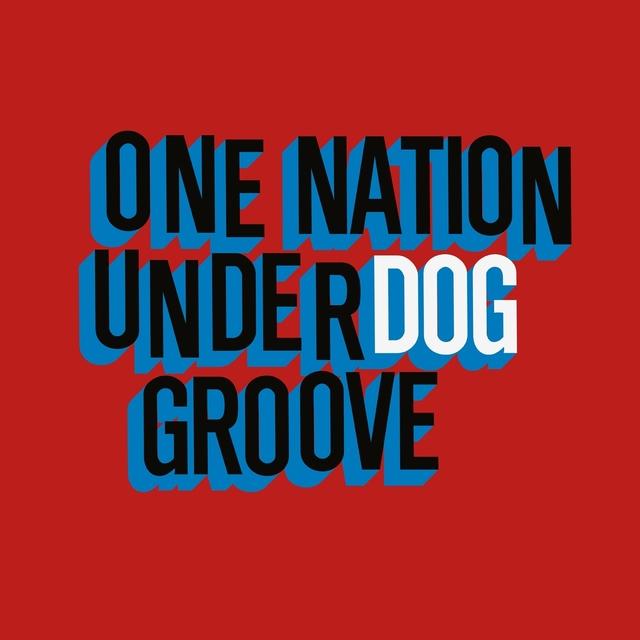 One Nation Underdog Groove