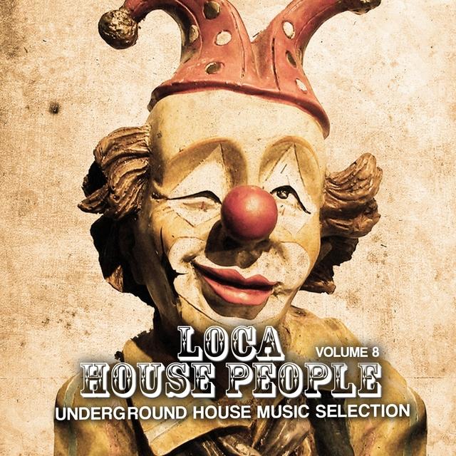 Loca House People, Vol. 8