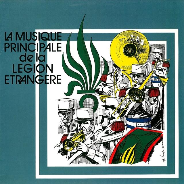 La musique principale de la Légion Étrangère