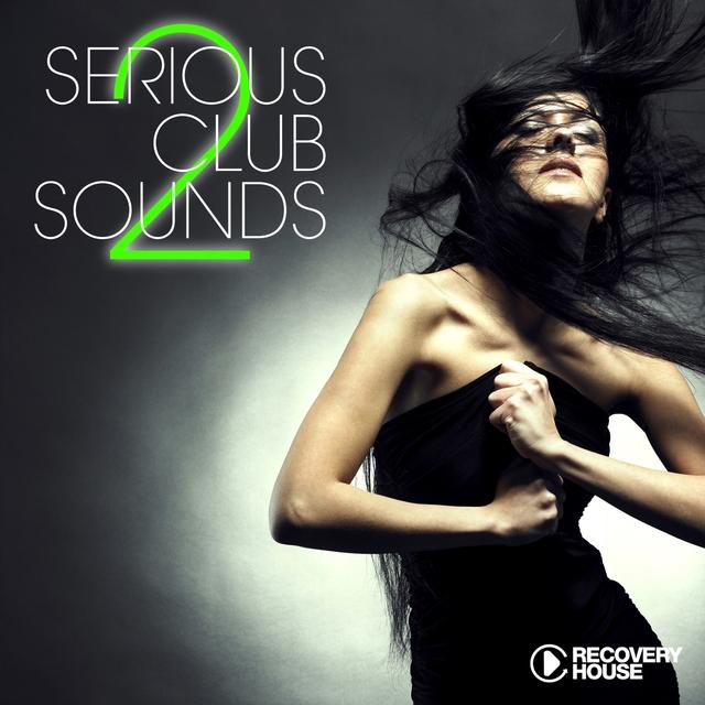 Couverture de Serious Club Sounds, Vol. 2