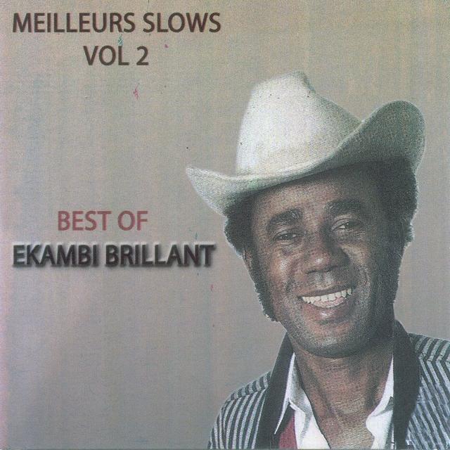 The Best of Ekambi Brillant : Meilleurs slows, vol. 2