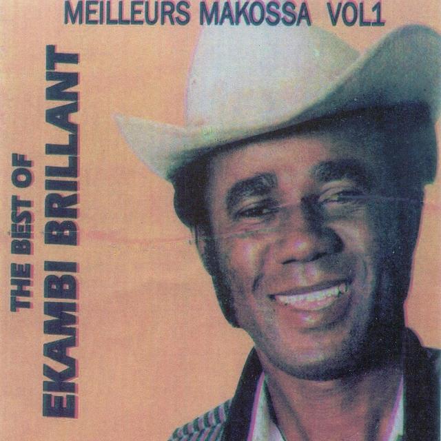 The Best of Ekambi Brillant : Meilleurs makossa, vol. 1