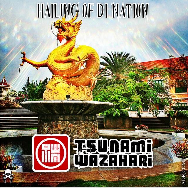 Couverture de Hailing of Di Nation