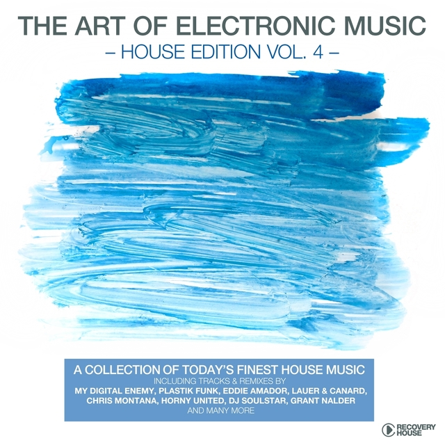 The Art Of Electronic Music - House Edition, Vol. 4