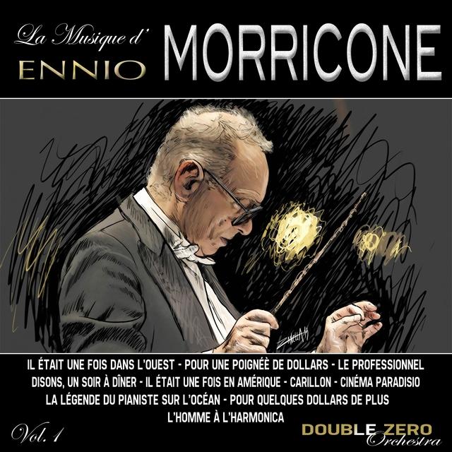 La Musique d'Ennio Morricone, Vol. 1
