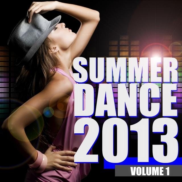 Summer Dance 2013, Vol. 1