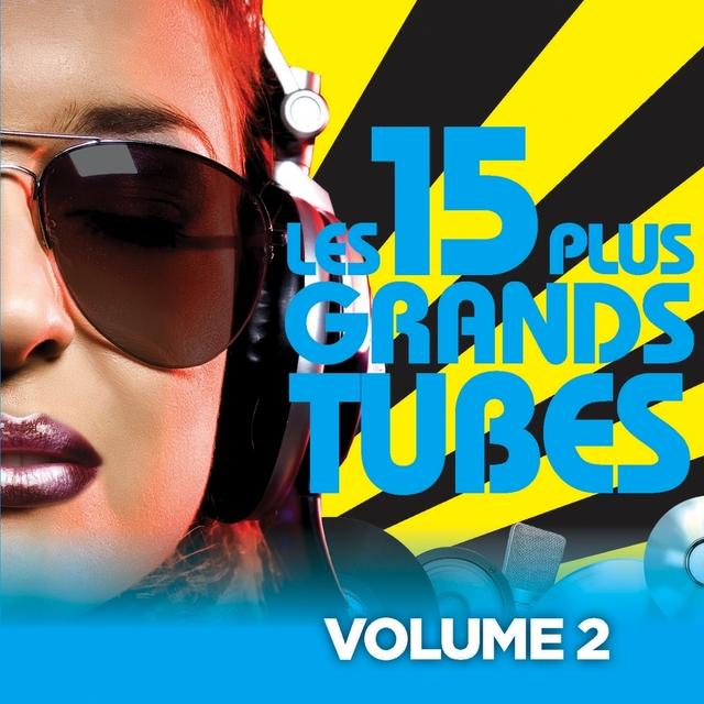 Couverture de Les 15 plus grands hits, Vol. 2