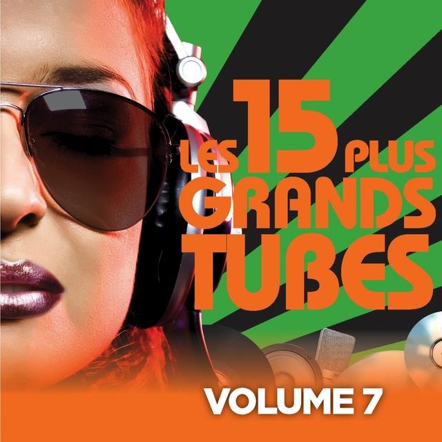 Couverture de Les 15 plus grands hits, Vol. 7