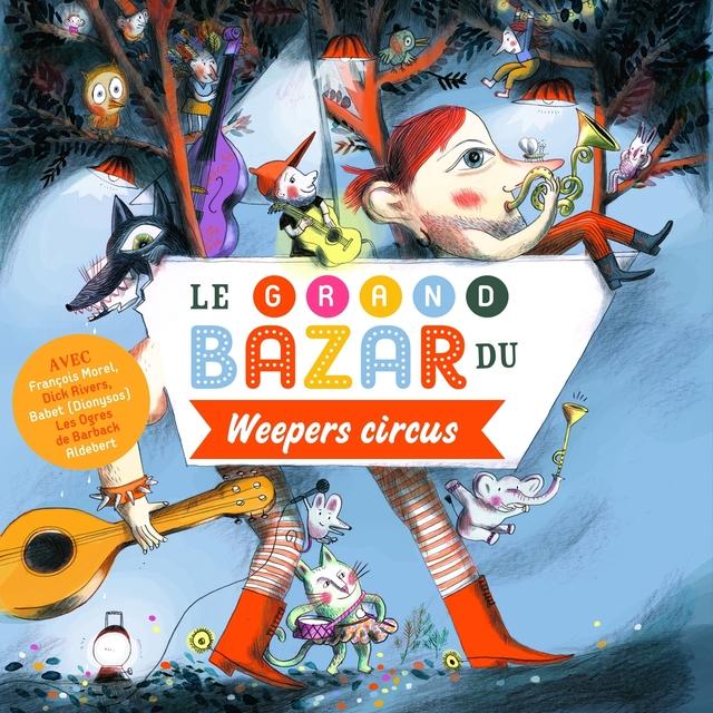 Couverture de Le grand bazar du Weepers Circus