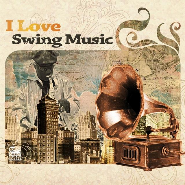 I Love Swing Music
