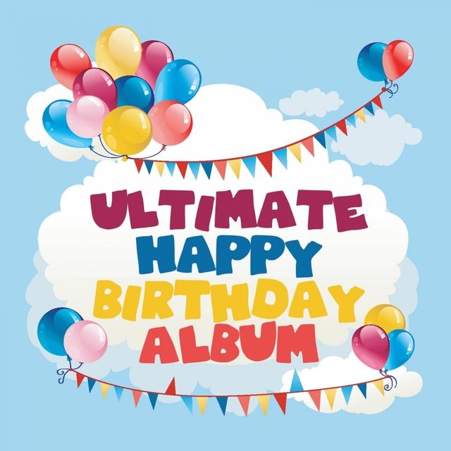 Ultimate Happy Birthday Album