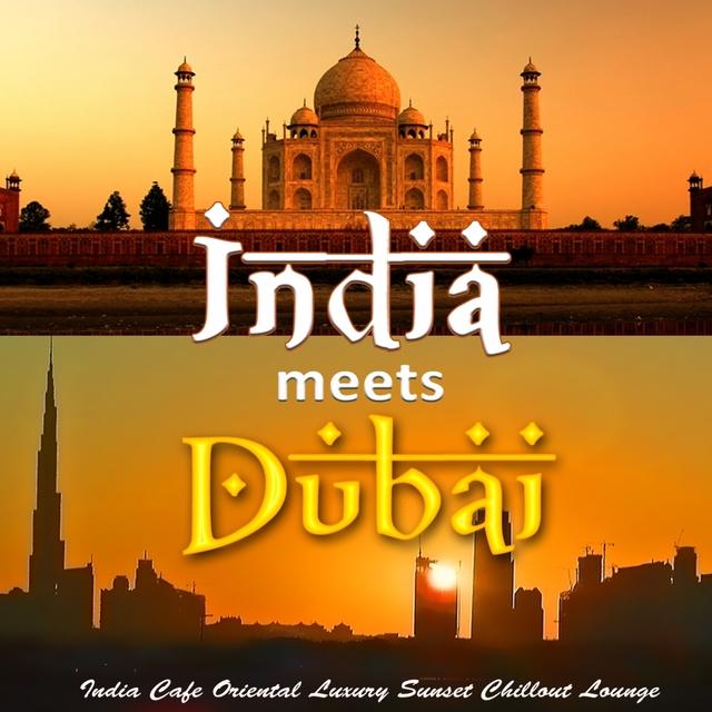 India meets Dubai - India Cafe Oriental Luxury Sunset Chillout Lounge