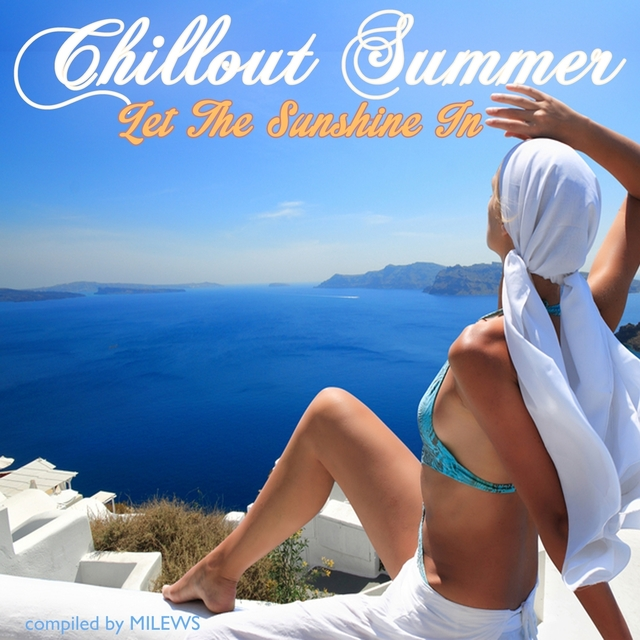 Chillout Summer - Let the Sunshine in