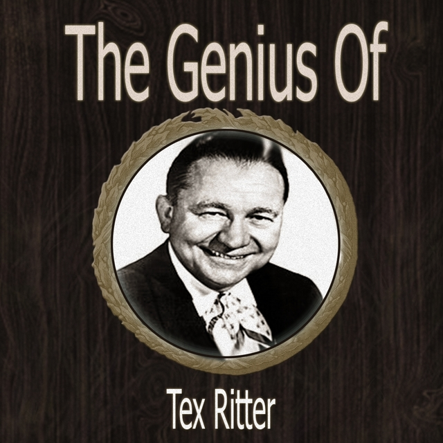 The Genius of Tex Ritter