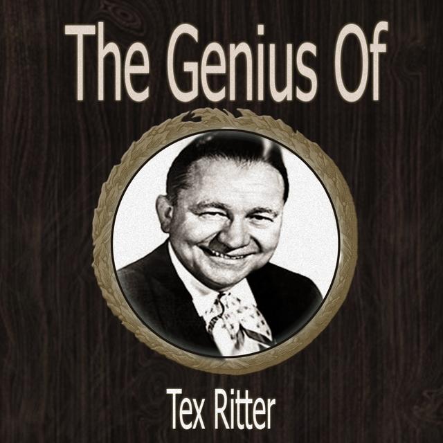Couverture de The Genius of Tex Ritter