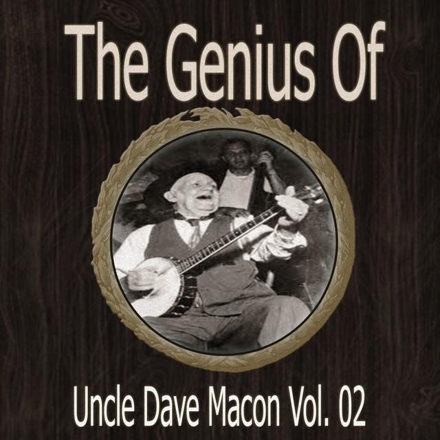 Couverture de The Genius of Uncle Dave Macon Vol 02