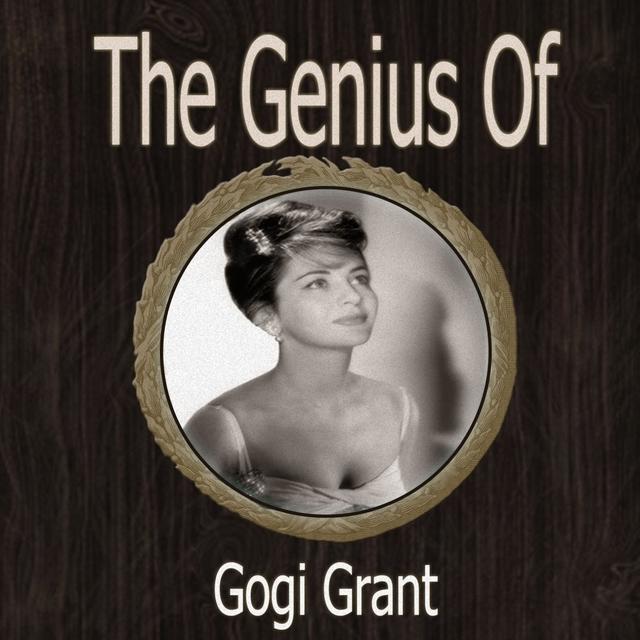 The Genius of Gogi Grant