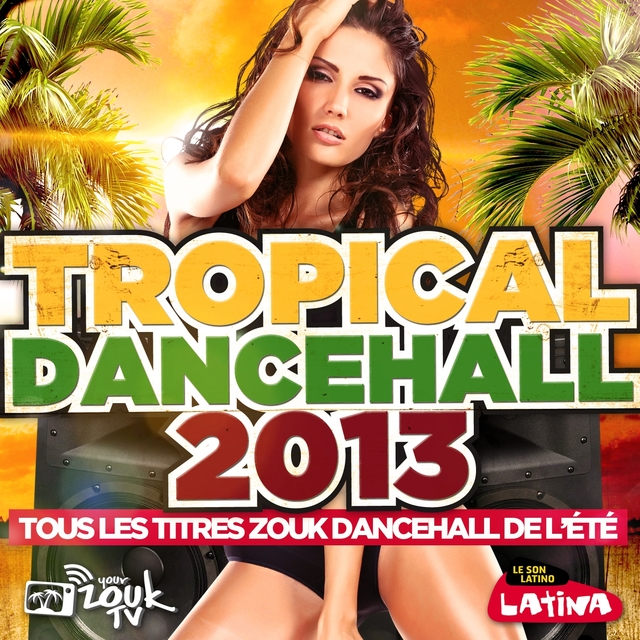 Tropical Dancehall 2013