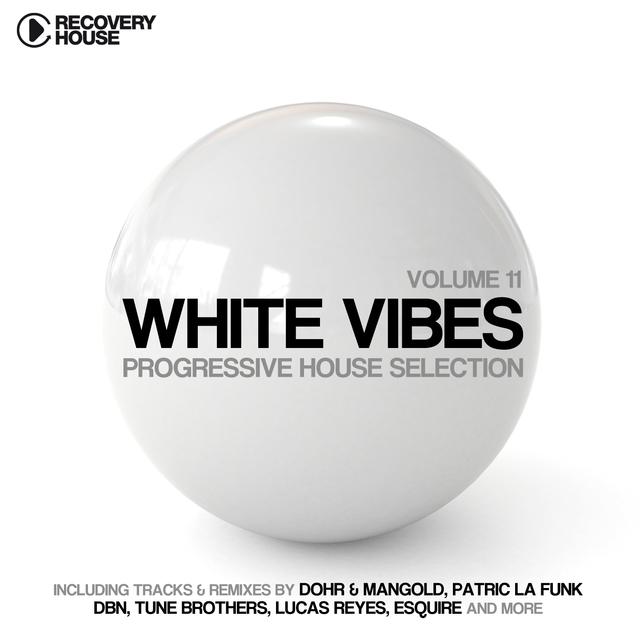 Couverture de White Vibes - Progressive House Selection,  Vol. 11
