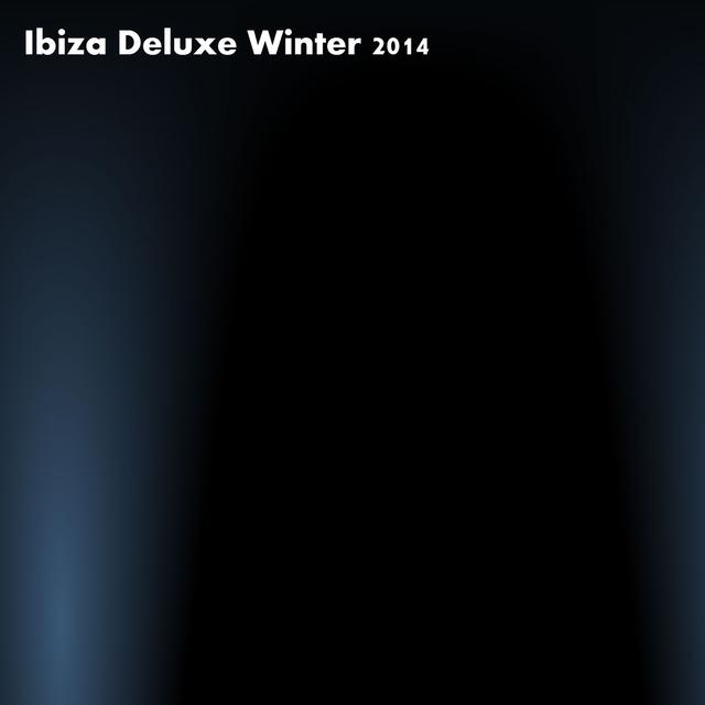 Ibiza Deluxe Winter 2014