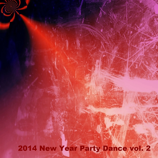 2014 New Year Party Dance, Vol. 2