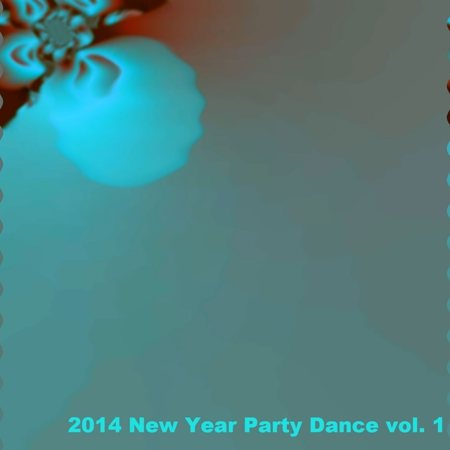 2014 New Year Party Dance, Vol. 1