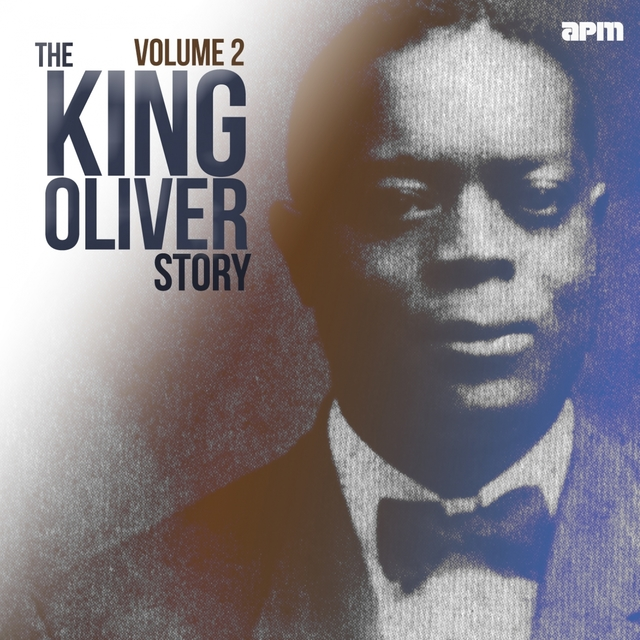 The King Oliver Story, Vol. 2